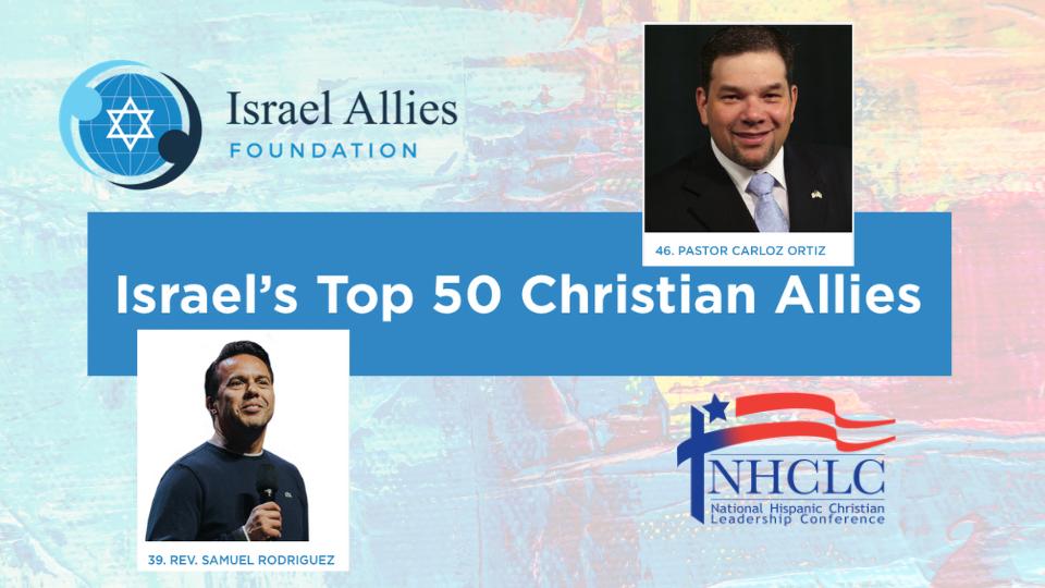 El liderazgo de la NHCLC aparece en la primera lista anual de la Fundación Israel Allies de los 50 principales aliados cristianos de Israel
