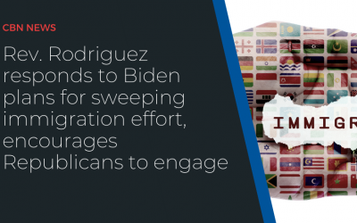 Rev. Rodriguez responds to Biden plans for sweeping immigration effort, encourages Republicans to engage