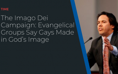The Imago Dei Campaign: Evangelical Groups Say Gays Made in God's Image