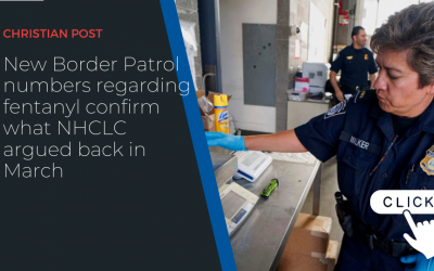 New Border Patrol numbers regarding fentanyl confirm what NHCLC argued back in March