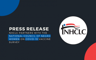 NHCLC partners with The National Council of Negro Women on COVID-19 Vaccine Survey